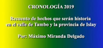 CRONOLOGIA 2019  Recuento de hechos que serán historia en el valle de Tambo y la provincia de Islay