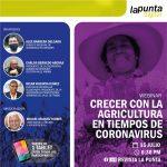 RESUMEN EJECUTIVO 10°WEBINAR DE LA PUNTA DIGITAL ''CRECER CON LA AGRICULTURA EN TIEMPOS DE CORONAVIRUS''